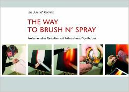Lars Oschatz: The way to brush'n' Spray